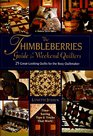 The Thimbleberries Guide for Weekend Quilters: 25 Great-Looking Quilts for the Busy Quiltmaker