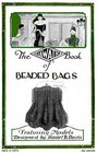 Hiawatha Book of Beaded Bags -- 1927 Vintage Beading Patterns for Jewelry and Knit/Crochet Purses (10th Edition)