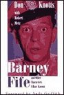 Barney Fife and Other Characters I Have Known (G K Hall Large Print Book Series)