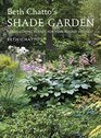 Beth Chatto's Shade Garden Shade-Loving Plants for Year-Round Interest