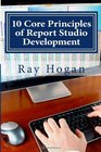 10 Core Principles of Report Studio Development