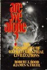 Are We Alone The Possibility of Extraterrestrial Civilizations