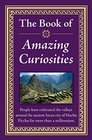 The Book of Amazing Curiosities