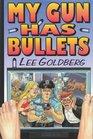 My Gun Has Bullets (Charlie Willis, Bk 1)