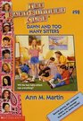 Dawn and Too Many Sitters (Baby-Sitters Club)