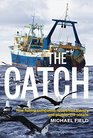 The Catch How Fishing Companies Reinvented Slavery and Plunder the Oceans