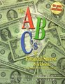 The ABC's of Financial Success Workbook The Foundation for Your Financial Future with CDROM