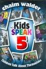 Kids Speak 5