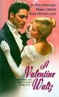 A Valentine Waltz My Dearest Daisy / Cupid's Arrow / My Wicked Valentine