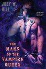 The Mark of the Vampire Queen (Vampire Queen, Bk 2)