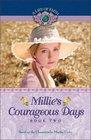 Millie's Courageous Days (A Life of Faith: Millie Keith)