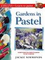 Gardens in Pastel
