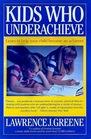 Kids Who Underachieve