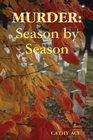 Murder Season by Season