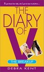 The Diary of V the Breakup