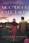 Moonlight over Paris (Great War, Bk 3)