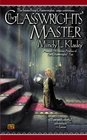 The Glasswrights' Master (Glasswrights, Bk 5)