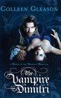 The Vampire Dimitri (Regency Draculia, Bk 2)