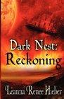 Dark Nest Reckoning