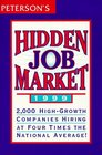 Peterson's Hidden Job Market 1999 2000 HighGrowth Companies That Are Hiring at Four Times the National Average