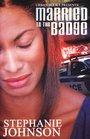 Married to the Badge