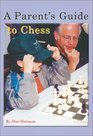 A Parent's Guide to Chess