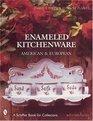 Enameled Kitchenware American and European
