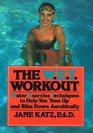 The W.E.T. Workout: Water Exercise Techniques to Help You Tone Up and Slim Down, Aerobically
