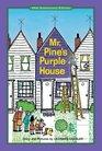 Mr Pine's Purple House