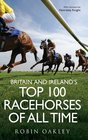 Top 100 Racehorses of All Time