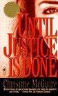 Until Justice is Done (Kathryn MacKay, Bk 2)