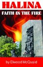 Halina Faith In The Fire