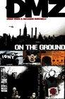 DMZ Vol 1 On the Ground