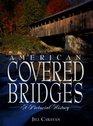 American Covered Bridges