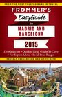 Frommer's EasyGuide to Madrid and Barcelona