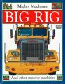Mighty Machines Big Rig