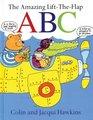 The Amazing Lift-the-Flap ABC
