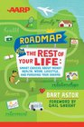 AARP Roadmap for the Rest of Your Life Smart Choices About Money Health Work Lifestyle  and Pursuing Your Dreams