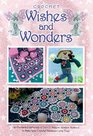 Wishes and Wonders: Crochet