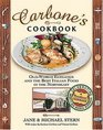 Carbone's Cookbook  Old-World Elegance and the Best Italian Food in the Northeast
