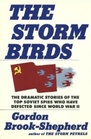 The Storm Birds Soviet Post-War Defectors