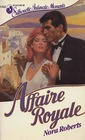 Affaire Royale (Cordina's Royal Family, Bk 1) (Silhouette Intimate Moments, No 142)