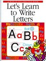 Let's Learn to Write Letters A WipeItOff Practice Book