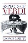 Aspects of Verdi