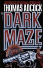Dark Maze (Neil Hockaday, Bk 2)