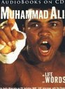 Muhammad Ali, His Life His Words, an Audio-biography