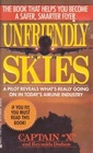 Unfriendly Skies: Revelations of a Deregulated Airline Pilot