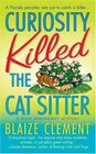 Curiosity Killed the Cat Sitter (Dixie Hemingway, Bk 1)