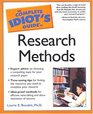 Complete Idiot's Guide to Research Methods