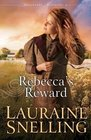 Rebecca's Reward (Daughters of Blessing, Bk 4)